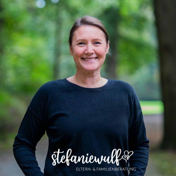 """Stefanie Wulf I bindungs- und bedürfnisorientierte Eltern- und Familienbegleitung I Beratung I """"Kinder Besser Verstehen"""" Kurse"""